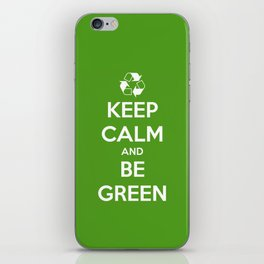 Keep Calm and Be Green iPhone Skin