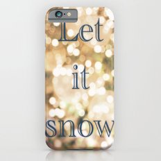 Let It Snow iPhone 6s Slim Case