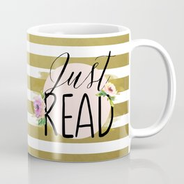 Just Read - Flowers & Gold Coffee Mug