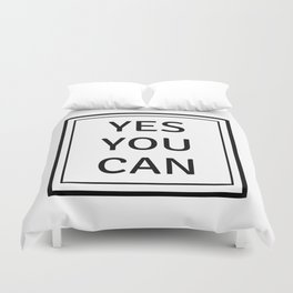 YES YOU CAN Duvet Cover