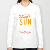 sunshine Long Sleeve T-shirts featuring Sunshine by Wharton