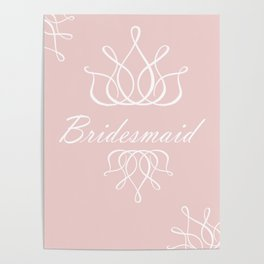 For My Bridesmaid Poster