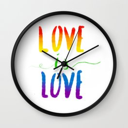 Love is Love - Gay Wall Clock