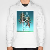 paradise Hoodies featuring PARADISE by Chrisb Marquez
