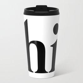 hi Travel Mug