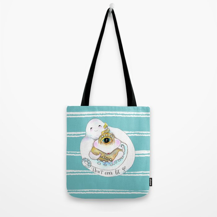 Don't Ever Abandon Me- Sea Monster Tote Bag