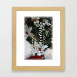 Sending Christimas greetiings to you and yours this Christmas season. Framed Art Print