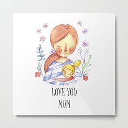 Love you mum Metal Print
