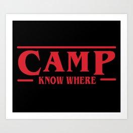 Strange Camp Know Where Art Print