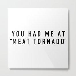 Meat Tornado - Parks and Rec Metal Print