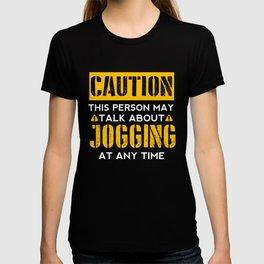 CAUTION - Jogging Fan T-shirt