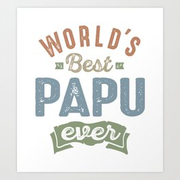 World's Best Papu Art Print