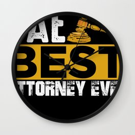 Bae best attorney ever lawyer right shirt Wall Clock