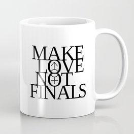 Make Love Not Finals (black) Coffee Mug