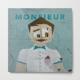 Monsieur Metal Print