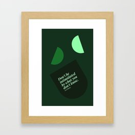 """Sara Blakely Quotes """"Don't be intimidated by what you don't know."""" Print Framed Art Print"""