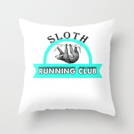Sloth Running Club Cute & Funny Sloth Lover Throw Pillow