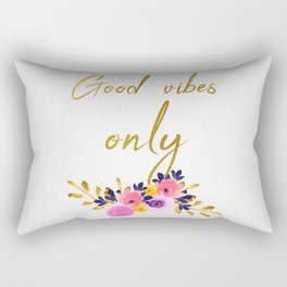 Good vibes only - Flower Collection Rectangular Pillow