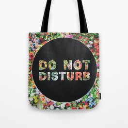 Do Not Disturb Sign in Black Circle and Flower Tote Bag