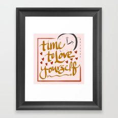 Time to Love Yourself Framed Art Print