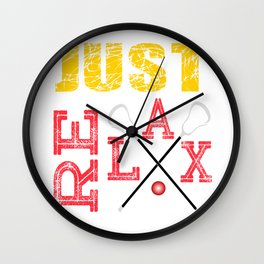"""Lacrosse Just Relax"" tee design made for chill out mood. Perfect match on your comfy shirt! Wall Clock"