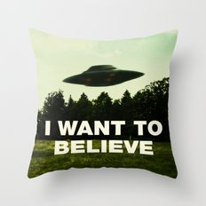 UFO, I Want To Believe Throw Pillow