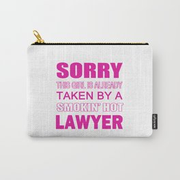 TAKEN BY A LAWYER Carry-All Pouch