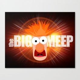 The Big Meep Canvas Print