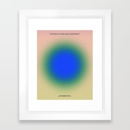 Live Immediately Framed Art Print