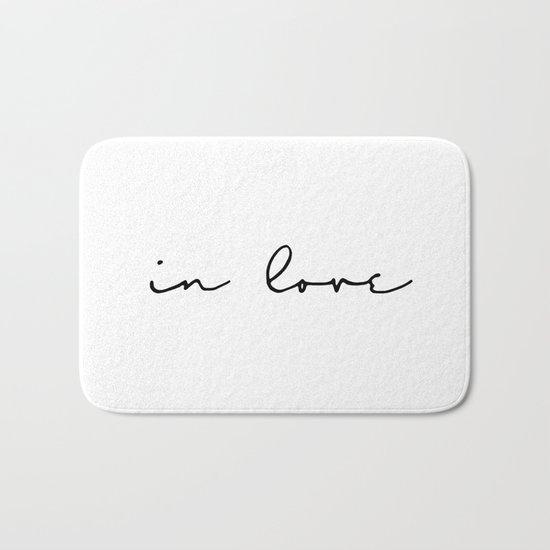 in love Bath Mat