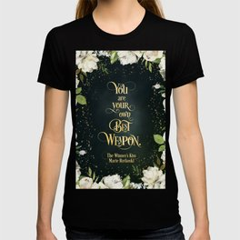 You are your own best weapon. The Winner's Kiss T-shirt