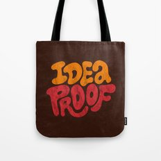 Idea Proof! Tote Bag