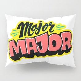 Major Major Pillow Sham