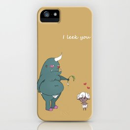 I leek you  iPhone Case