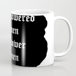 Empowered Women Empower Women 2019 Coffee Mug