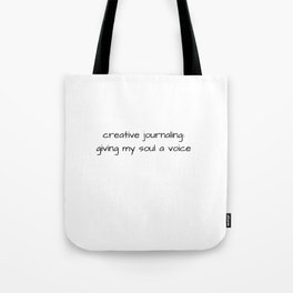 Creative Journaling: Giving my Soul a Voice Tote Bag