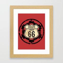 Execute Order 66 Framed Art Print