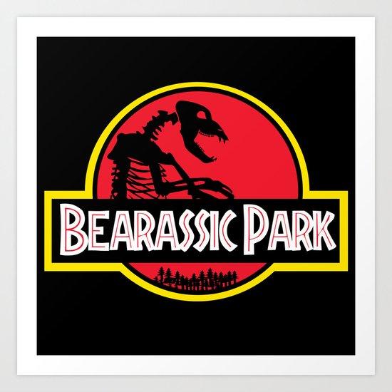Bearassic Park Art Print