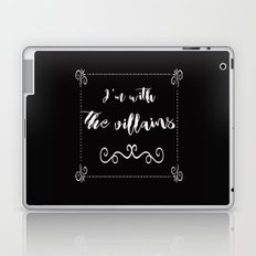 I'm With the Villains Laptop & iPad Skin