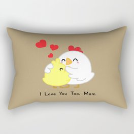 Chickens - I Love You Too Mom Rectangular Pillow