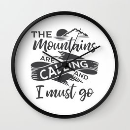 The mountains are calling gray ribbon Wall Clock