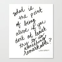 john green Canvas Prints featuring John Green Remarkable Quote by SWendelsDesign