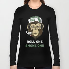 Weed Lovers - Roll One Smoke One Long Sleeve T-shirt