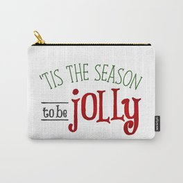 'Tis The Season To Be Jolly Carry-All Pouch