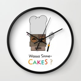 Wanna Some Cakes? Wall Clock