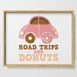 Road Trips And Donuts Serving Tray