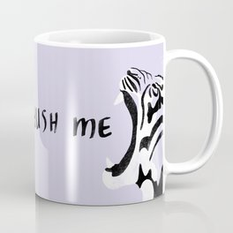 Don't shush me Coffee Mug