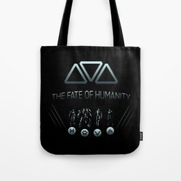 The Fate of Humanity Tote Bag