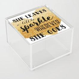 She Leaves a Little Sparkle Wherever She Goes Acrylic Box