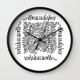 Abracadabra - I create as I speak Wall Clock